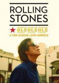 Subtitrare The Rolling Stones Olé, Olé, Olé!: A Trip Across L