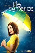 Subtitrare Life Sentence - Sezonul 1