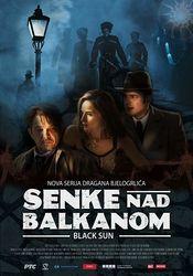 Subtitrare Senke nad Balkanom (Shadows over Balkan) - S01