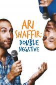 Subtitrare Ari Shaffir: Double Negative