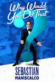 Subtitrare Sebastian Maniscalco: Why Would You Do That?