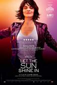 Subtitrare Let the Sunshine In (Un beau soleil intérieur)
