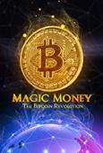 Subtitrare Magic Money: The Bitcoin Revolution