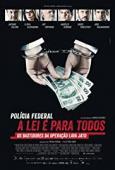 Subtitrare Polícia Federal: A Lei é para Todos