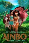 Subtitrare AINBO: Spirit of the Amazon (Ainbo)