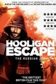 Trailer Hooligan Escape