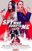 Subtitrare The Spy Who Dumped Me