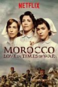 Subtitrare Morocco: Love in Times of War (Tiempos de guerra)