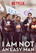 Subtitrare I Am Not an Easy Man (Je ne suis pas un homme faci