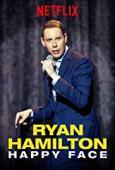 Subtitrare Ryan Hamilton: Happy Face