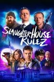Subtitrare Slaughterhouse Rulez