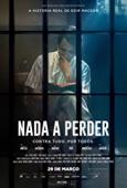 Subtitrare Nada a Perder (Nothing to Lose)