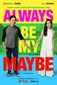 Trailer Always Be My Maybe