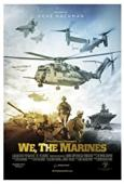 Subtitrare We, the Marines
