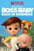 Subtitrare The Boss Baby: Back in Business - Sezonul 2