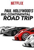 Subtitrare Paul Hollywood's Big Continental Road Trip - S01
