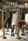Subtitrare The Singapore Grip - Sezonul 1