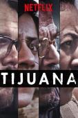 Subtitrare Tijuana - Sezonul 1