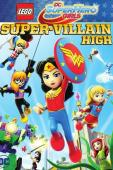 Trailer Lego DC Super Hero Girls: Super-Villain High