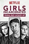 Subtitrare Girls Incarcerated - Sezoanele 1-2