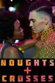 Subtitrare Noughts + Crosses - Sezonul 1