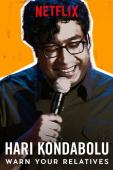 Subtitrare Hari Kondabolu: Warn Your Relatives