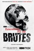 Subtitrare Exterminate All the Brutes - Sezonul 1