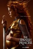 Subtitrare The Spanish Princess - Sezonul 1