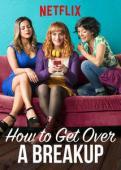 Subtitrare How to Get Over a Breakup (Soltera Codiciada)