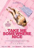 Trailer Take Me Somewhere Nice