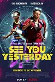 Trailer See You Yesterday
