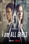 Subtitrare I Am All Girls
