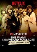 Subtitrare ReMastered: The Miami Showband Massacre