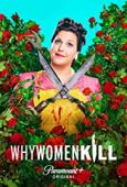 Subtitrare Why Women Kill - Sezonul 1