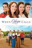 Subtitrare When Hope Calls - Sezonul 1