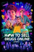 Subtitrare How to Sell Drugs Online: Fast - Sezonul 1