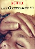 Subtitrare Life Overtakes Me