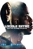 Subtitrare  Lincoln Rhyme: Hunt for the Bone Collector - S01 HD 720p 1080p