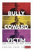 Film Bully. Coward. Victim. The Story of Roy Cohn