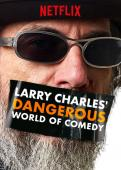 Subtitrare Larry Charles' Dangerous World of Comedy - Sezonul