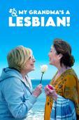 Subtitrare So My Grandma's a Lesbian! (Salir del ropero)