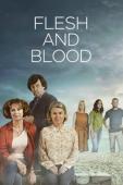 Subtitrare Flesh and Blood - Sezonul 1