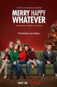Subtitrare Merry Happy Whatever - Sezonul 1
