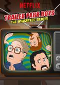 Film Trailer Park Boys: The Animated Series