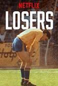 Subtitrare Losers - Sezonul 1
