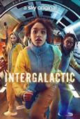 Subtitrare Intergalactic - Sezonul 1